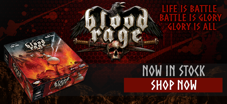 Blood Rage In Stock!
