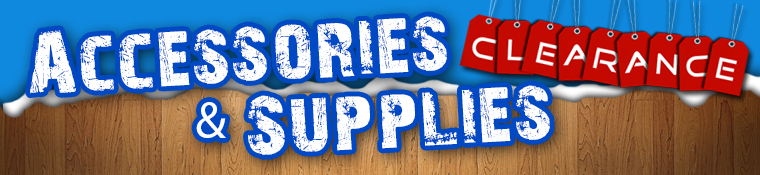 Clearance Accessories & Supplies