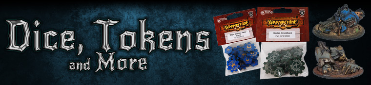 Warmachine/Hordes  Dice Tokens and More