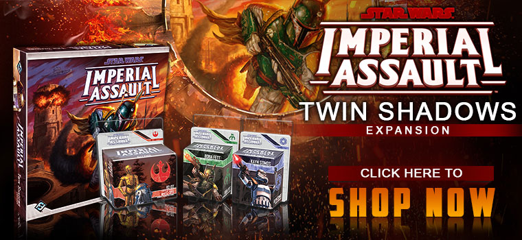 Imperial Assault Twin Shadows