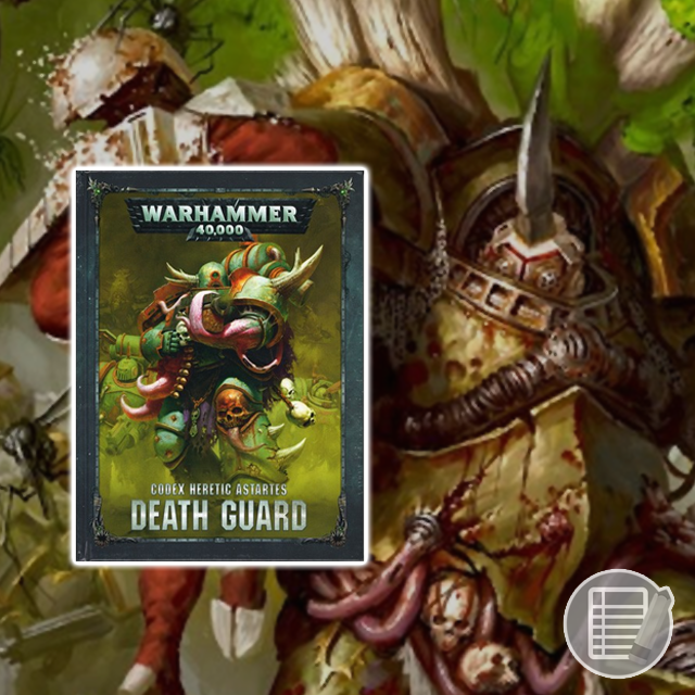 Warhammer 40K: Codex - Death Guard Review