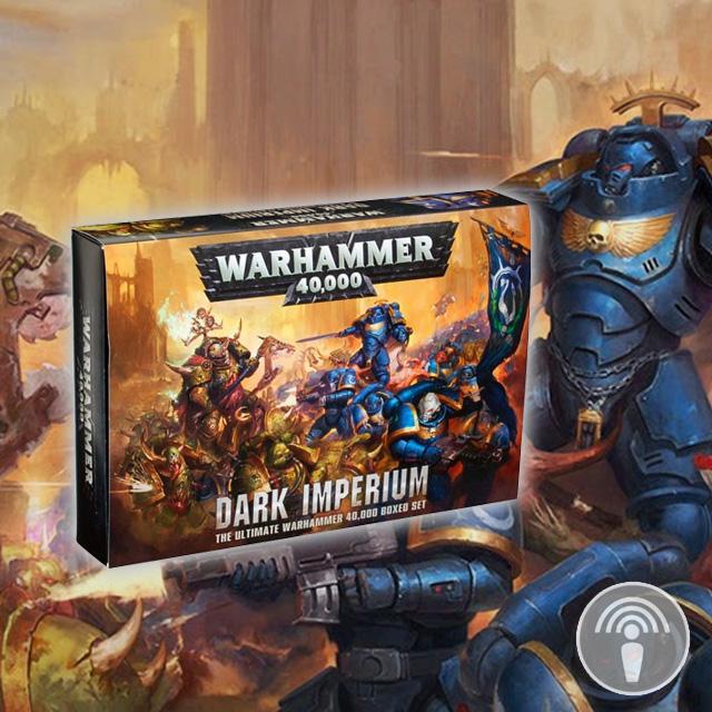 Bonus Episode - Warhammer 40K: Dark Imperium