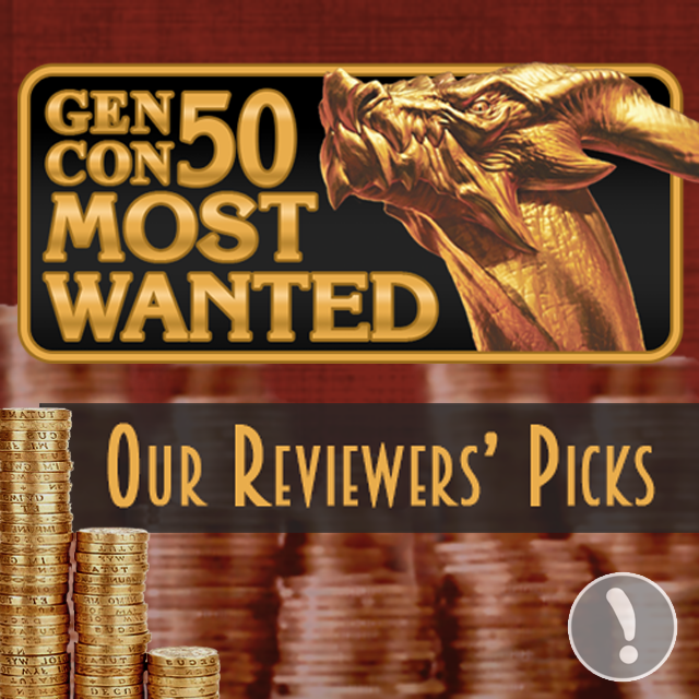 Gen Con Most Wanted 2017