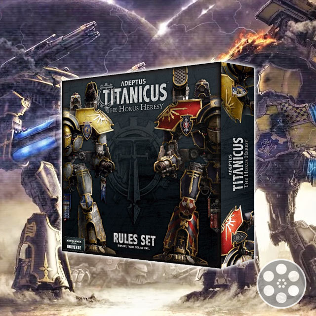 What's in the Rules Box: Adeptus Titanicus