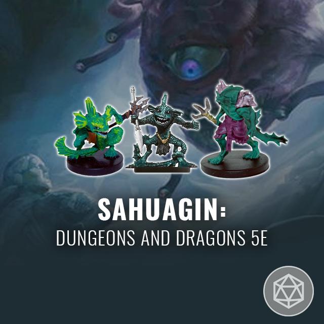 Sahuagin - Dungeons and Dragons 5e