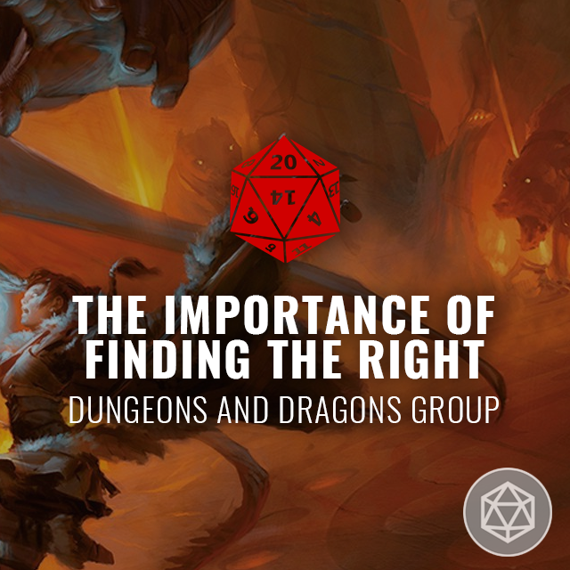 Finding the Right Dungeons and Dragons Group