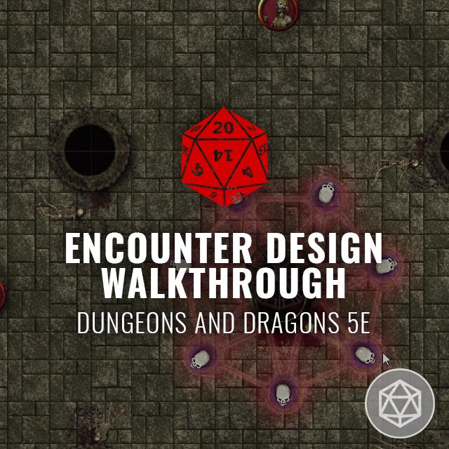 Dungeon Encounter Design - D&D 5E
