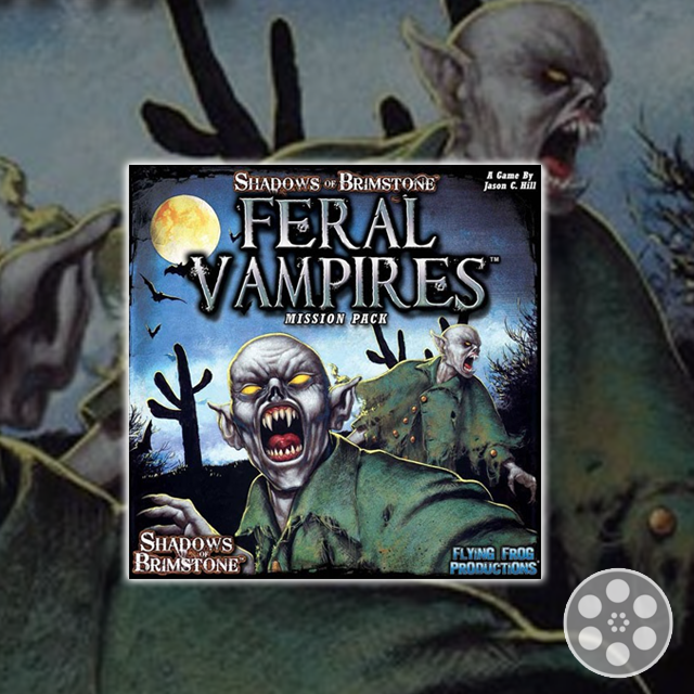 Shadows of Brimstone: Feral Vampires Review