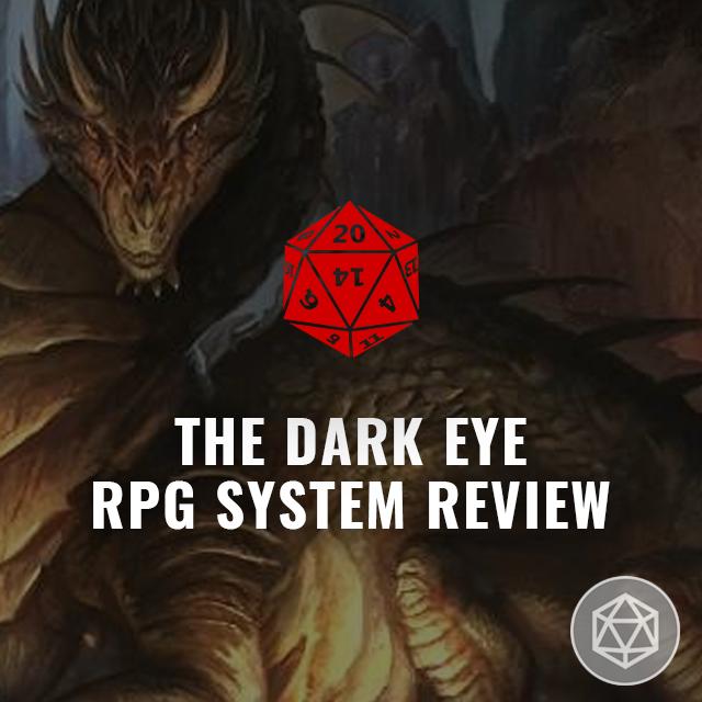 The Dark Eye RPG System Review