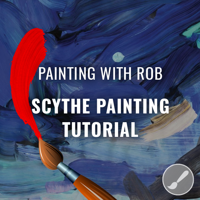 Scythe Painting Tutorial
