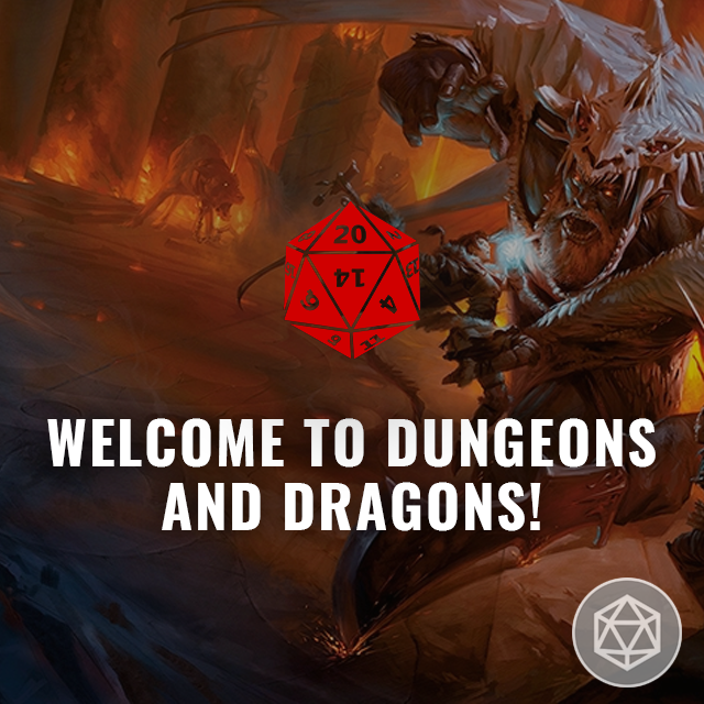 Welcome to Dungeons & Dragons!