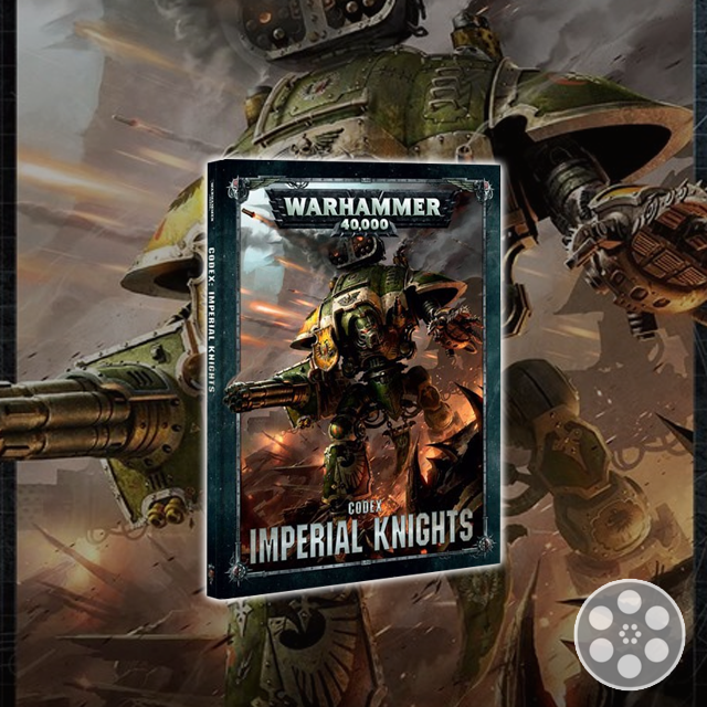 Imperial Knights Codex Tips