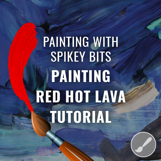 Painting Red Hot Lava Tutorial