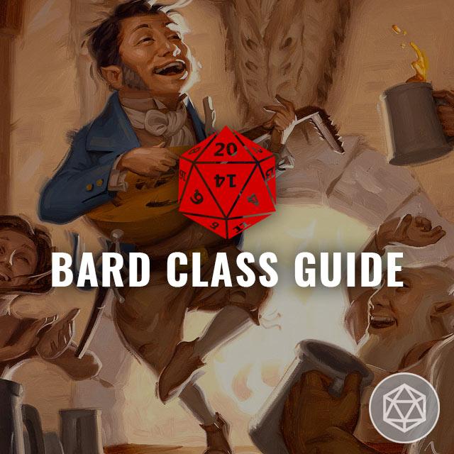 Bard Class Guide - D&D 5E