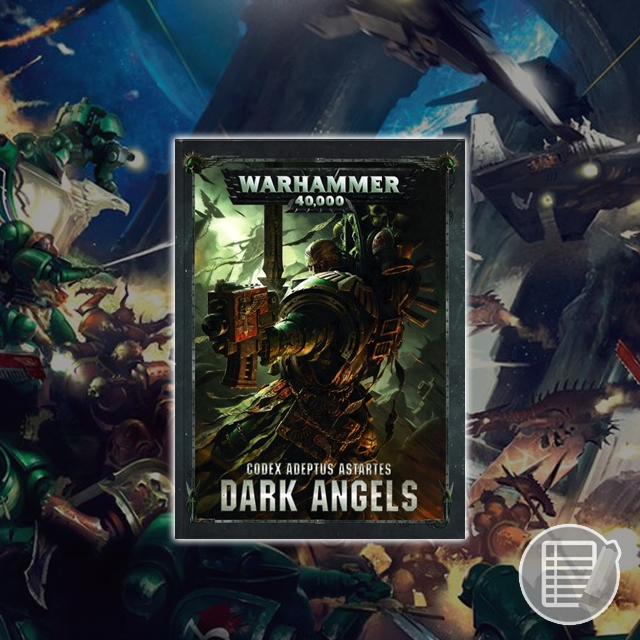 Warhammer 40K: Codex - Dark Angels review