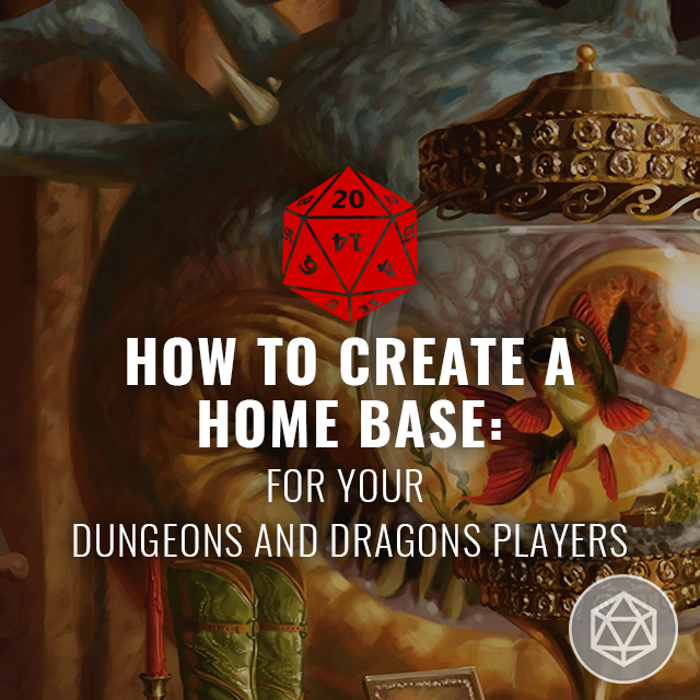 How to Create a Home Base for Your Players