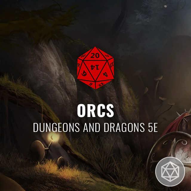 Orcs - Dungeons and Dragons 5e