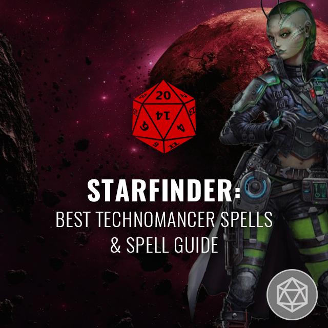 Starfinder: Best Technomancer Spells