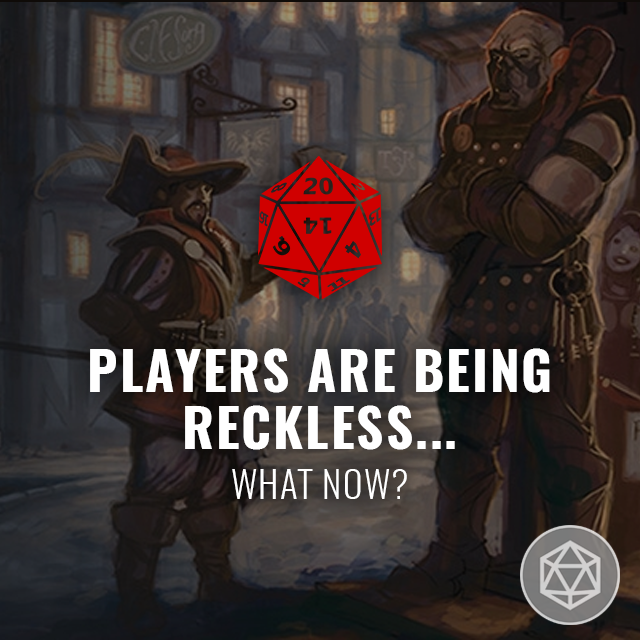 Players Are Being Reckless... What Now?