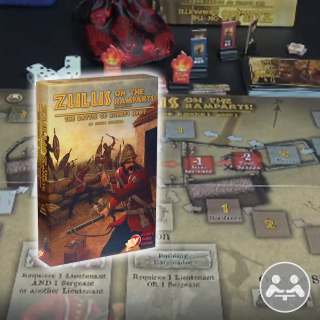 Zulus on the Ramparts! (2nd Edition) Playthrough