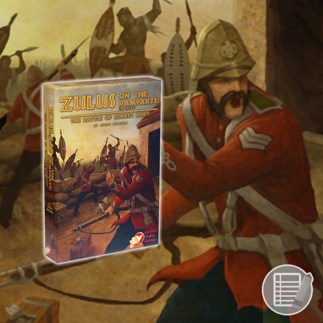 Zulus on the Ramparts! (2nd Edition) Review