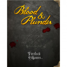 Blood & Plunder: Rulebook